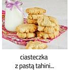 https://www.mniam-mniam.com.pl/2014/05/ciasteczka-z-pasta-tahini.html