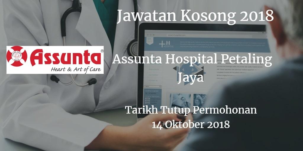Jawatan Kosong Assunta Hospital Petaling Jaya 14 Oktober 2018