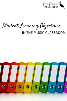 Student Learning Objectives in the Music Classroom: Tips for implementing SLO's in your music room!