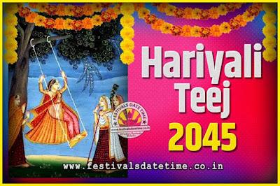 2045 Hariyali Teej Festival Date and Time, 2045 Hariyali Teej Calendar