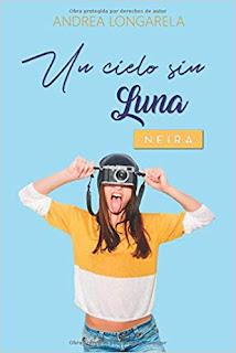 Un cielo sin Luna (Polos Opuestos 3)- Andrea Longarela