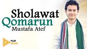 Lirik Lagu Sholawat Qomarun (teks arab dan terjemahannya), Qomarun teks arab, qomarun dan terjemahannya, muatafa atef