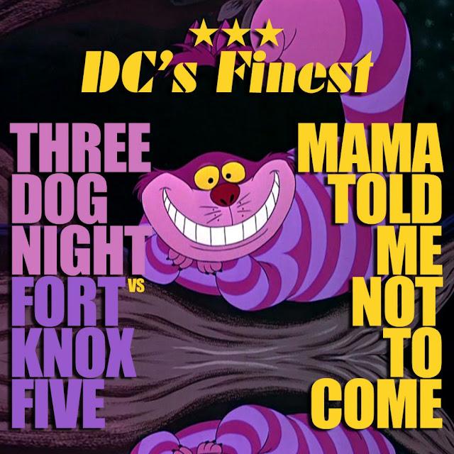 """Mama Told Me"" - Fort Knox Five vs Three Dog Night (free download)"