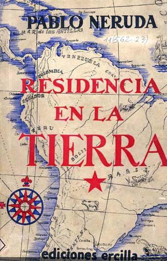 Residencia en la Tierra – Pablo Neruda
