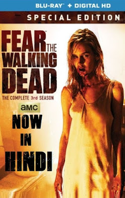 Fear The Walking Dead Season 3 Dual Audio