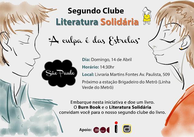 2º Clube Literatura Solidaria: A Culpa e das Estrelas 7
