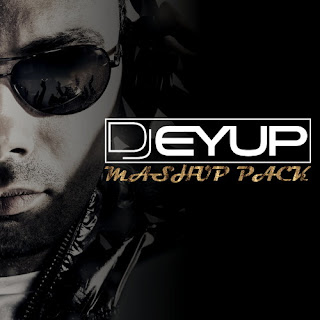 DJ Eyup Mashup & Edit Pack | 22 Tracks