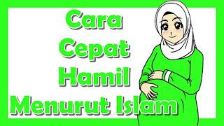 Cara cepat hamil menurut islam