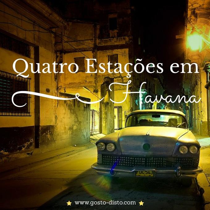 Quatro Estações em Havana - série noir
