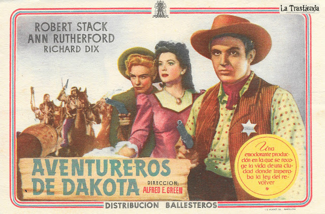Aventureros de Dakota - Programa de Cine - Robert Stack - Ann Rutherford - Frances Farmer
