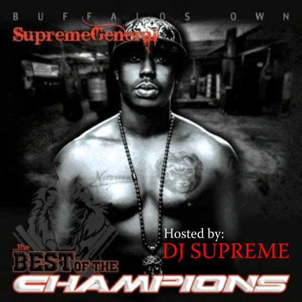 ...the BEST of the CHAMPIONS!!! mixtape by The Supreme General (Album Review)