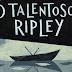 Resenha | O Talentoso Ripley