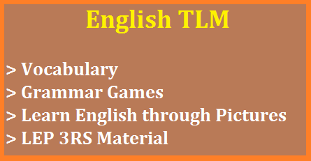 English TLM for LEP Learn Grammar through Picture and Games-Download PDF Teaching Leraning Material for English useful for Learning Enhancement Programme LEP in Telangana | Learning English Grammar through Pictures like Nouns Pronouns Prepositions Adjectives Tenses easy way to understand the Grammar by observing these pictures. You may have some games saying Grammar Games. LEP 3RS Vocabulary at Primary level | Download Useful Material for LEP 3RS English Grammar Vocabualry Building to the children. Easy way to teachers to teach English english-tlm-for-lep-learn-grammar-games-pictures-vocabulary