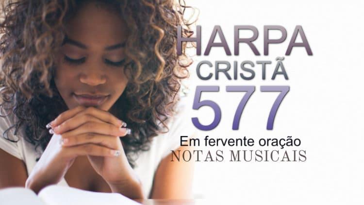 Em fervente oração - Harpa Cristã 577 - Cifra melódica