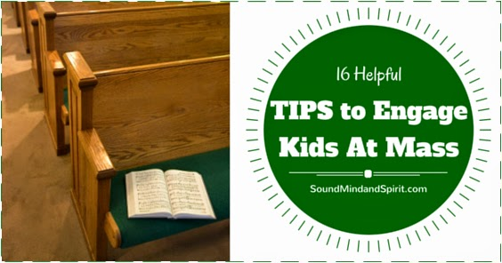 16 Practical Tips to Help Take Kids to Mass