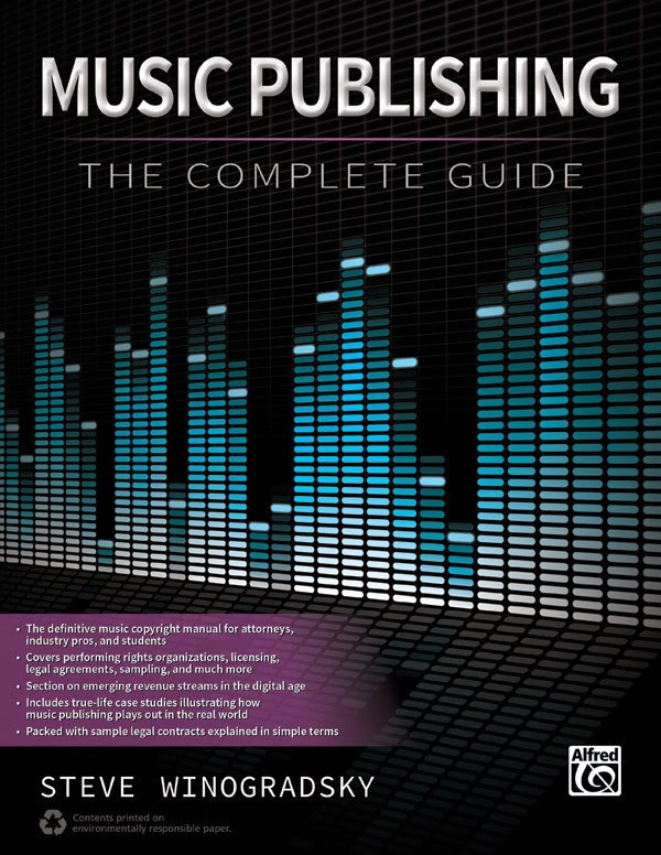 Music Publishing: The Complete Guide, by Steve Winogradsky