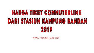Harga Tiket Commuterline Dari Stasiun Kampung Bandan Terbaru 2019