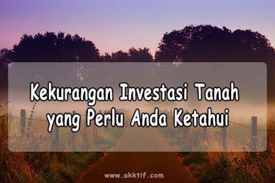 Kekurangan Investasi Tanah yang Perlu Anda Ketahui