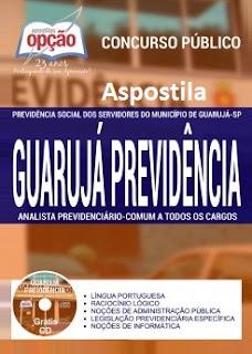 Apostila Concurso Previdência Social dos Servidores do Município de Guarujá (SP) - Guarujá Previdência Técnico Previdenciário e Analista Previdenciário (comum a todos os cargos)