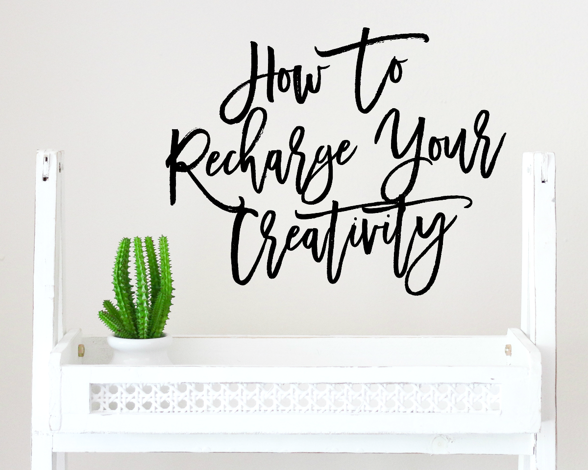 10 Tips For Recharging Your Creativity When You're In A Slump | A Girl, Obsessed