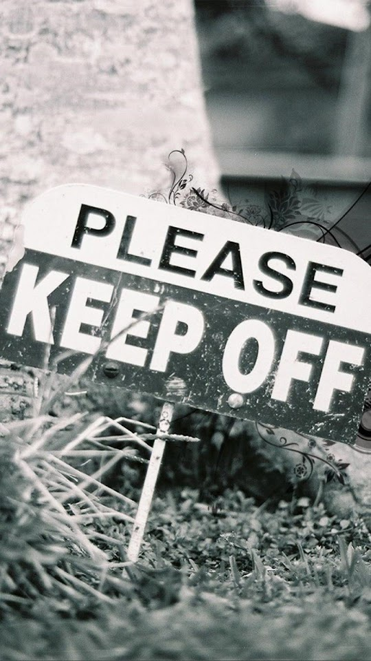 Please Keep Off   Galaxy Note HD Wallpaper