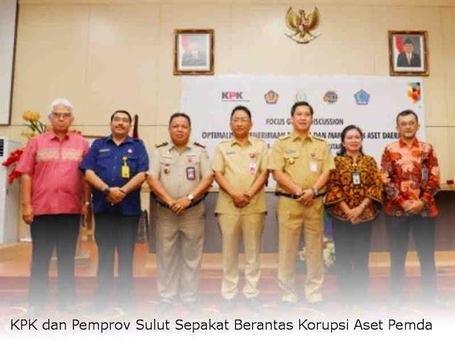 KPK dan Pemprov Sulut Sepakat Berantas Korupsi Aset Pemda