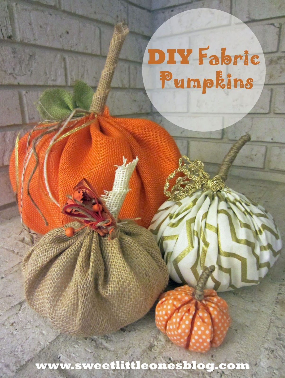 DIY Fabric and Burlap Pumpkins - www.sweetlittleonesblog.com