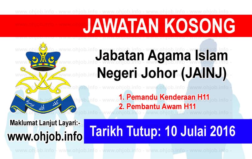 Jawatan Kerja Kosong Jabatan Agama Islam Negeri Johor (JAINJ) logo www.ohjob.info julai 2016