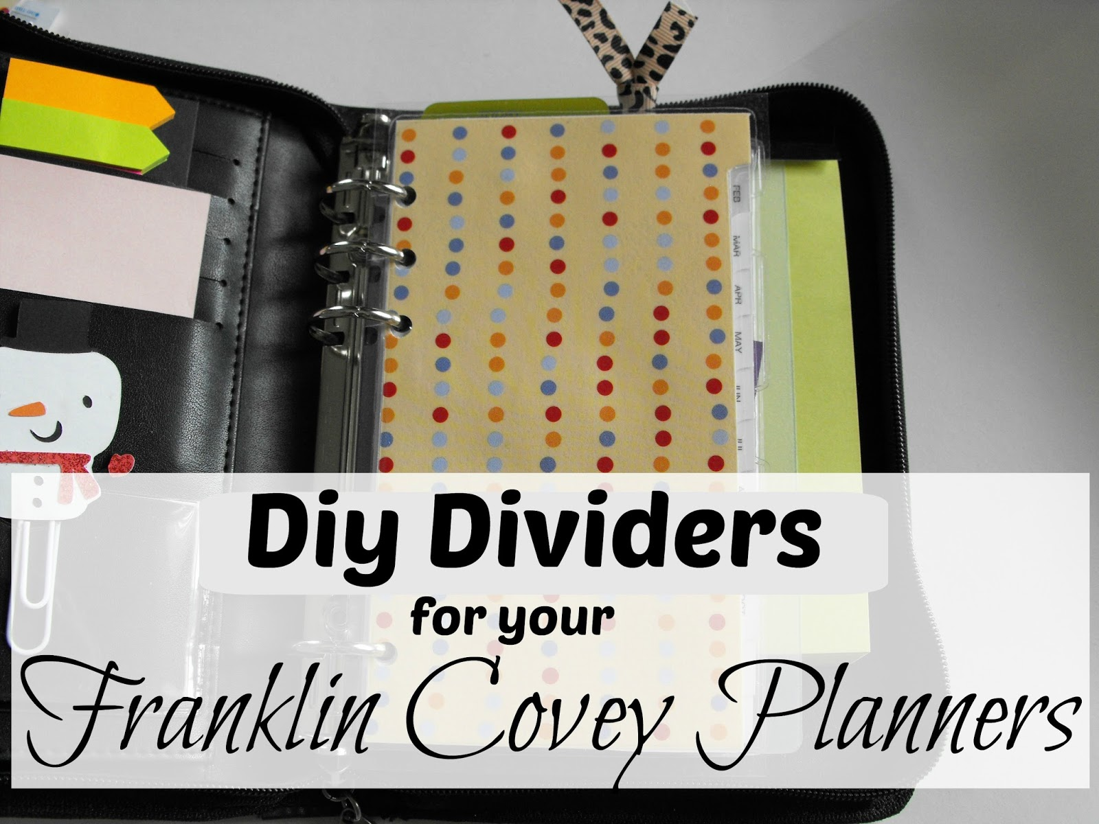 Smile for no reason: DIY Dividers for your Franklin Covey Planner