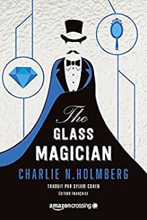 http://lesreinesdelanuit.blogspot.be/2017/10/the-glass-magician-de-charlie-n-holmberg.html