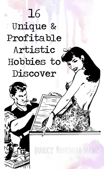 Are you a right-brained wonder kid looking to settle into a new career or side gig for a little extra cash? Take the artistic skills that you already possess and turn it into a hobby that can actually pay for itself! 16 Unconventional and Profitable Artistic Hobbies, unusual hobbies, artistic hobbies, profitable hobbies, hobbies that make money