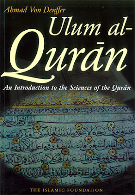 [Ulum Al Qur'an] An Introduction To The Sciences Of The Qur'an
