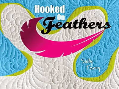 Hooked on Feathers Book by Sally Terry Professional Machine Quilting and Classes