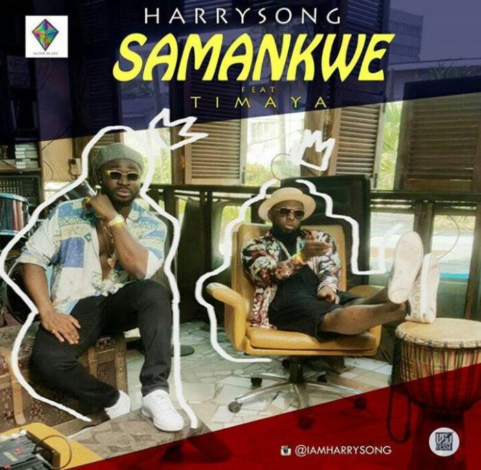 [Video] Harrysong ft Timaya - Samankwe