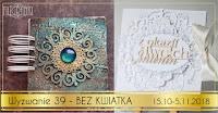 http://filigranki-pl.blogspot.com/2018/10/wyzwanie-39-praca-bez-kwiatow.html?m=1