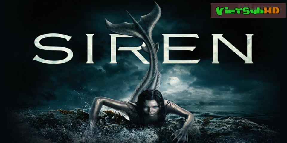 Phim Nhân Ngư (Phần 1) Tập 5 VietSub HD | Siren (Season 1) 2018