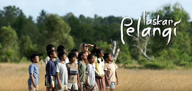 Film Laskar Pelangi adalah Film Penyemangat dan Motivasi