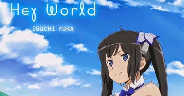 Hey World - Iguchi Yuka | Letr...