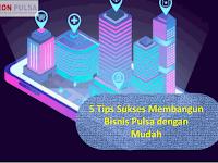5 Tips Sukses Membangun Bisnis Leon Pulsa dengan Mudah