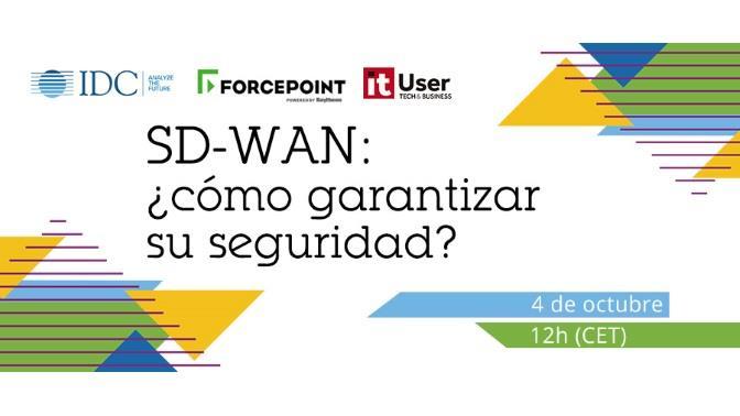 #WEBINAR   SD-WAN: ¿cómo garantizar su seguridad?