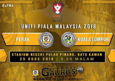 Live Streaming Perak vs Kuala Lumpur Piala Malaysia 25 Ogos 2018