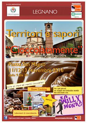 Cioccolatamente 11-12-13 novembre Legnano (VA)