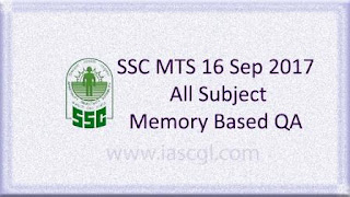 16 Sept 2017, SSC MTS Memory Based Question All Shifts