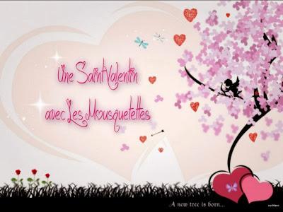 Les mousquetettes - Joyeuse Saint Valentin