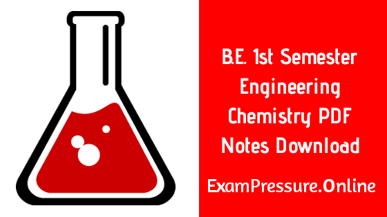 B.E. 1st Semester Engineering Chemistry PDF Notes Download