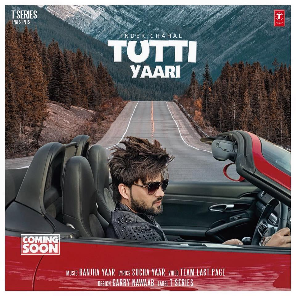 Tere Yaar Bathere Ni Song Download: Tutti Yaari Inder Chahal Ranjha Yaar Sucha Yaar MP3 MP4