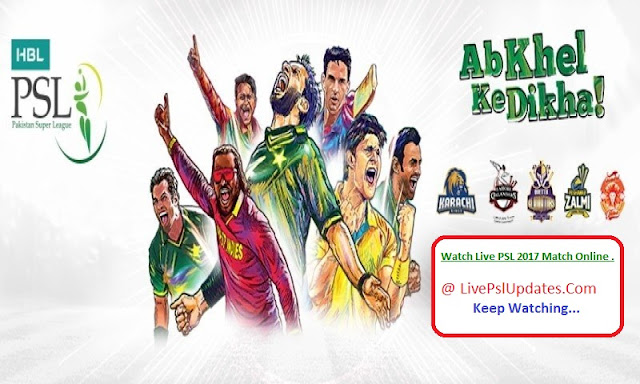 Watch Live PSL 2017 Match Online Free [Updated]