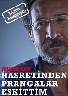 Tiyatro Kumpanyası, Ahmed Arif'i Hasretinden Prangalar Eskittim'i ile ağırlıyor.