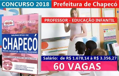 Apostila Prefeitura de Chapecó 2018 - Professor Educação Infantil