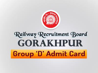 rrb gorakhpur group d admit card 2018 rrbgkp 2018 admit card